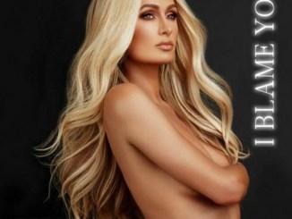 Paris Hilton & Lodato – I Blame You (download)