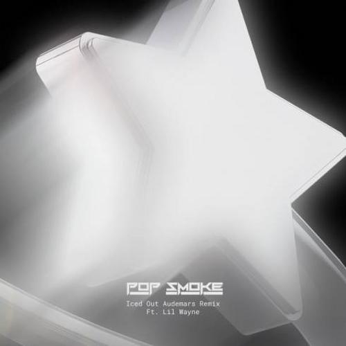 Pop Smoke x Lil Wayne - Iced Out Audemars Remix (download)