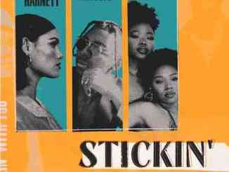 Sinéad - Stickin Ft. Masego x VanJess (download)