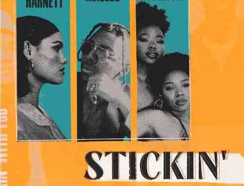 Sinéad - Stickin Ft. Masego x VanJess (download)