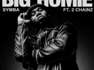 Symba - Big Homie Ft. 2 Chainz (download)