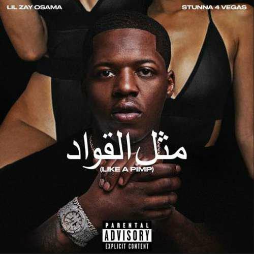 Lil Zay Osama – Like a Pimp ft. Stunna 4 Vegas) (download)