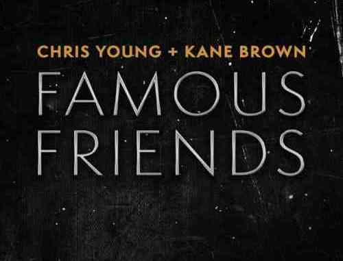 Chris Young & Kane Brown – Famous Friends (download)