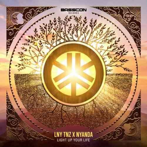 LNY TNZ & Nyanda – Light Up Your Life (download)