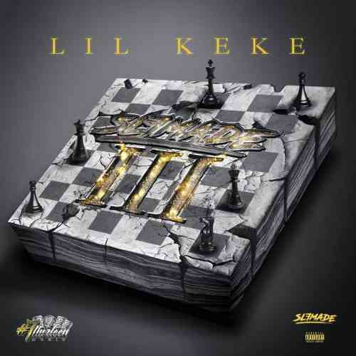 Lil' Keke – Slfmade III Album (download)