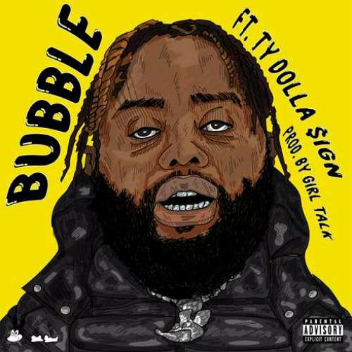 24hrs – Bubble ft. Ty Dolla $ign (download)