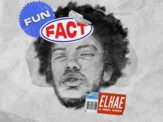 ELHAE & Rick Ross – Fun Fact (download)