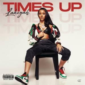 Lakeyah – Time's Up album (download)