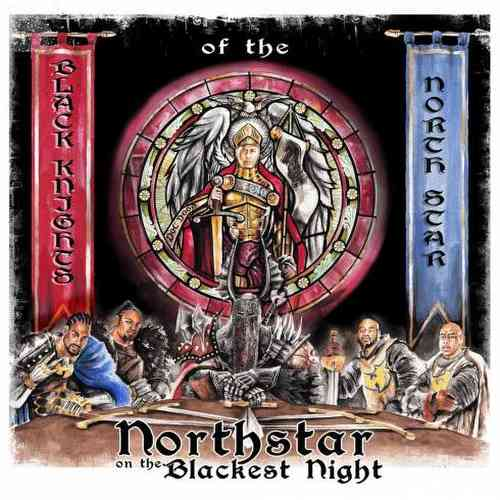 Black Knights of the NorthStar – Northstar On the Blackest Night Album (download)