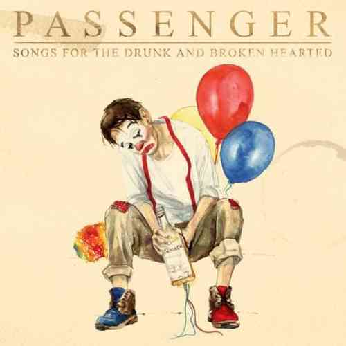 Passenger – Songs for the Drunk and Broken Hearted Deluxe Album (download)