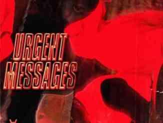 88GLAM & 6ixbuzz – Urgent Messages (download)