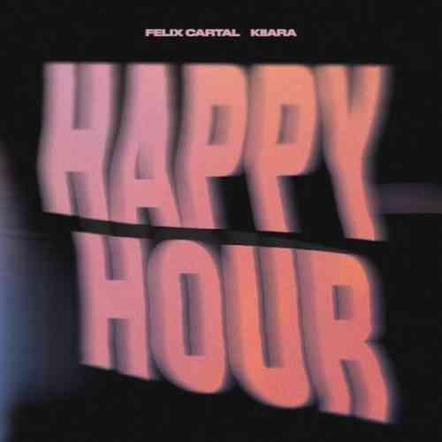 Felix Cartal & Kiiara – Happy Hour (download)