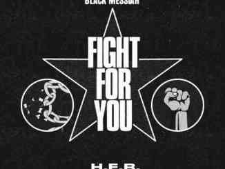 H.E.R. – Fight For You (download)
