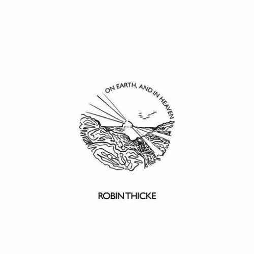 Robin Thicke – On Earth, and in Heaven Album (download)