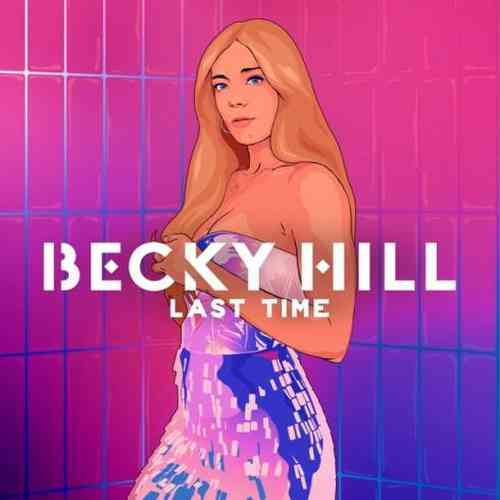 Becky Hill – Last Time (download)