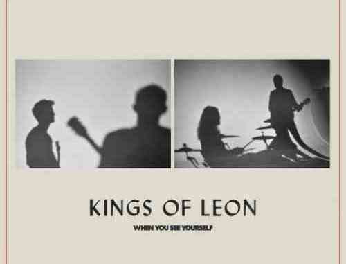 Kings of Leon – When You See Yourself Album (download)
