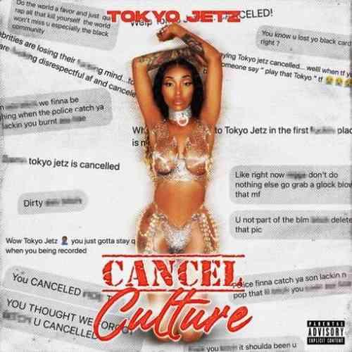 Tokyo Jetz – Cancel Culture Album (download)