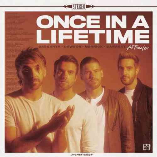 All Time Low – Once In A Lifetime (download)