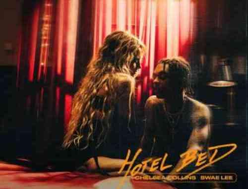 Chelsea Collins – Hotel Bed f. Swae Lee (Download)