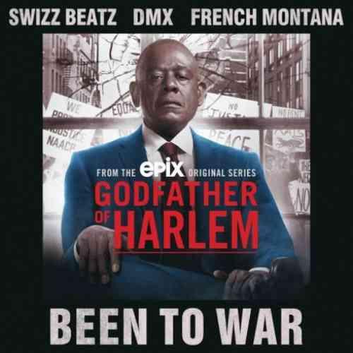 Godfather of Harlem – Been To War f. Swizz Beatz, DMX & French Montana (download)