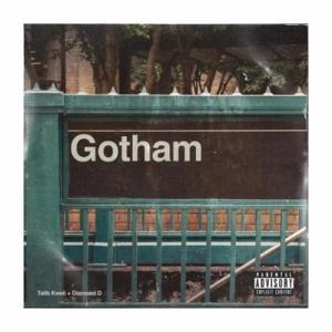 Gotham, Talib Kweli & Diamond D – Gotham album (download)