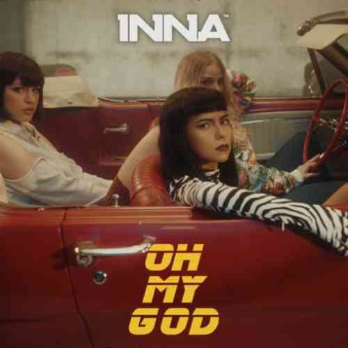 INNA – Oh My God (download)