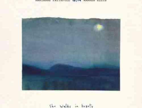 Marianne Faithfull – She Walks in Beauty 'with Warren Ellis' (download)