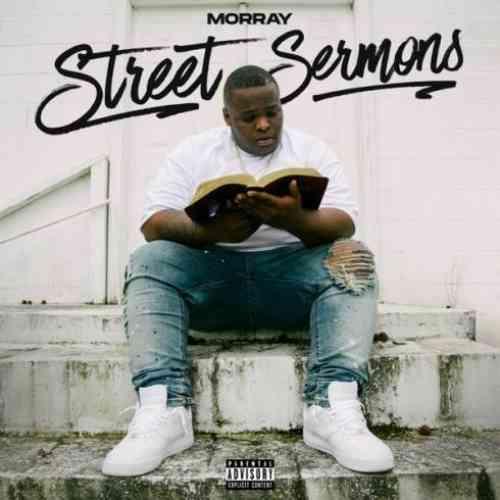 Morray – Street Sermons Album (download)