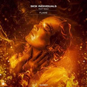 Sick Individuals – Flame (feat. Ekko) (download)
