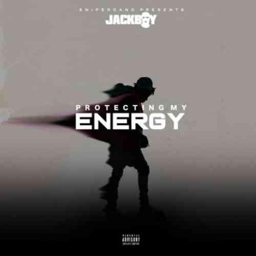 Jackboy – Protecting My Energy (download)
