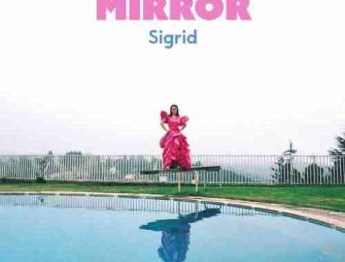 Sigrid – Mirror (download)