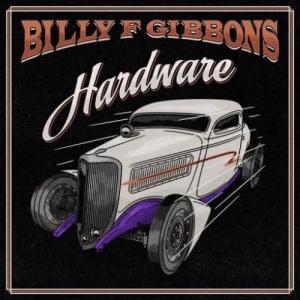 Billy F Gibbons – Hardware album (download)