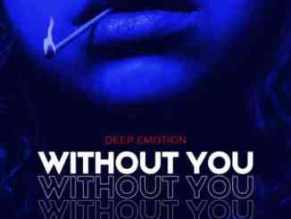 Deep Emotion – Without You (download)