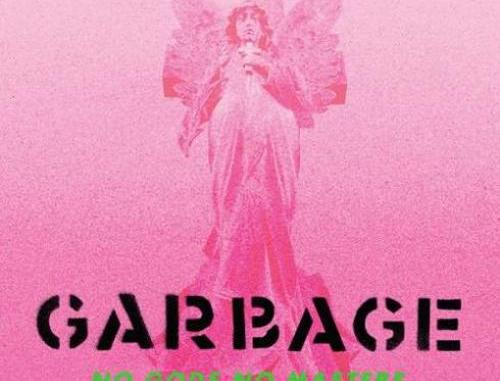 Garbage – No Gods No Masters album (download)