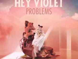 Hey Violet – Problems EP (download)
