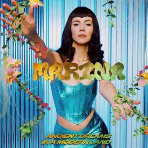MARINA – Ancient Dreams In A Modern Land Album (download)