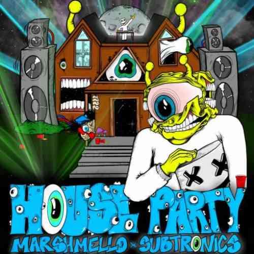 Marshmello & Subtronics – House Party (download)