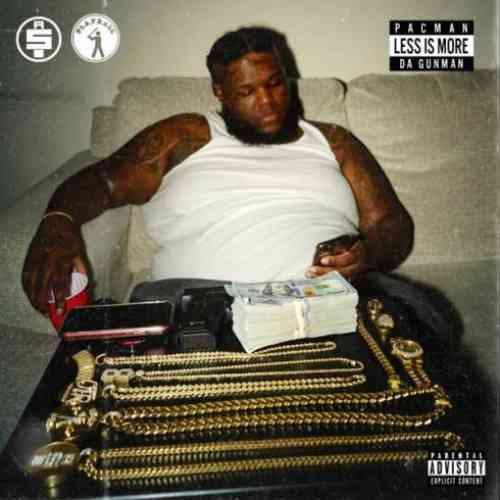 Pacman da Gunman – Less Is More Album (download)