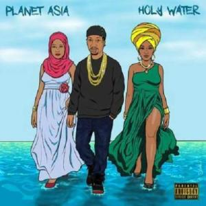 Planet Asia – Holy Water album (download)