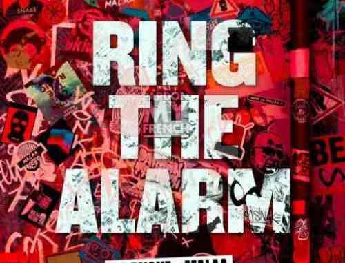 DJ Snake & Malaa – Ring The Alarm (download)