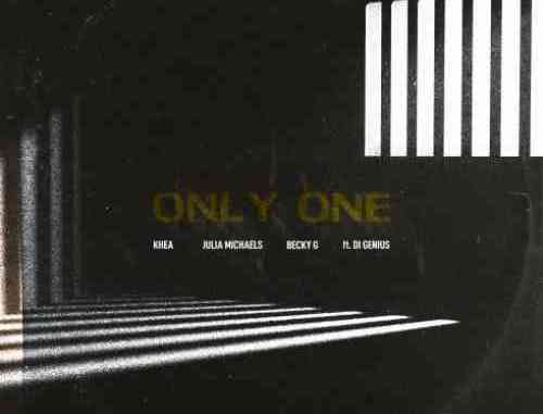 KHEA, Julia Michaels & Becky G. – Only One F. Di Genius (download)