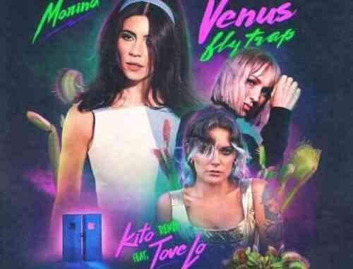 MARINA x Tove Lo – Venus Fly Trap (Kito Remix)