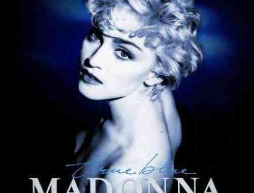 Madonna – True Blue 35th Anniversary Edition album (download)