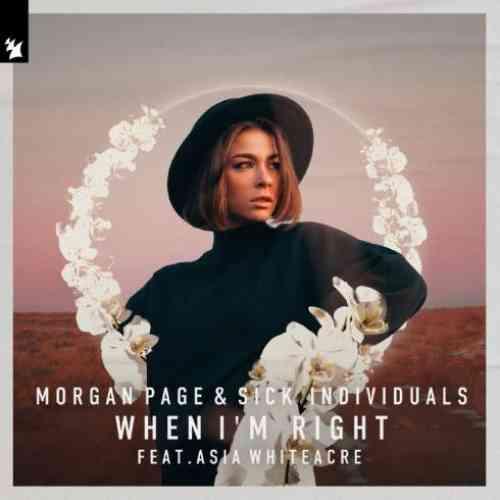 Morgan Page & Sick Individuals x Asia Whiteacre – When I'm Right (download)