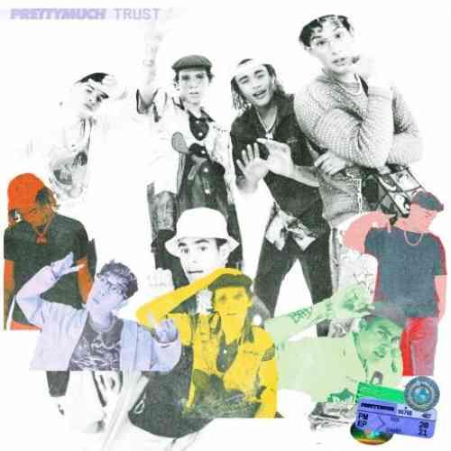 PRETTYMUCH – Trust (download)