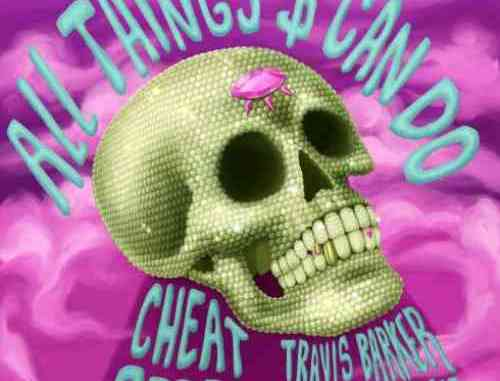 Cheat Codes, Travis Barker & Tove Styrke – All Things $ Can Do (download)