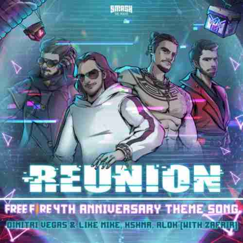 Dimitri Vegas & Like Mike, KSHMR & Alok – Reunion Ft. Zafrir (download)