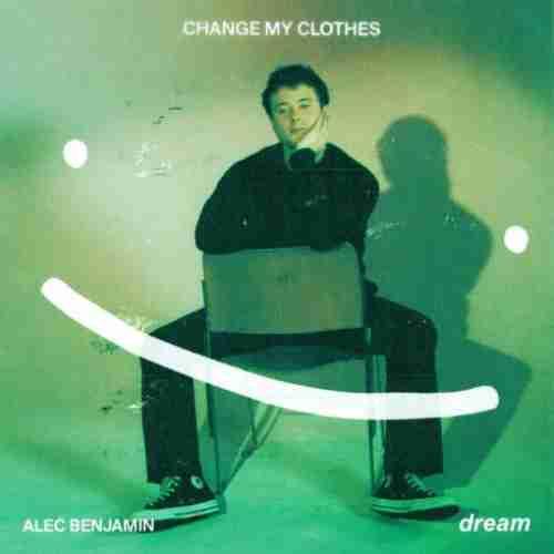 Dream & Alec Benjamin – Change My Clothes (download)