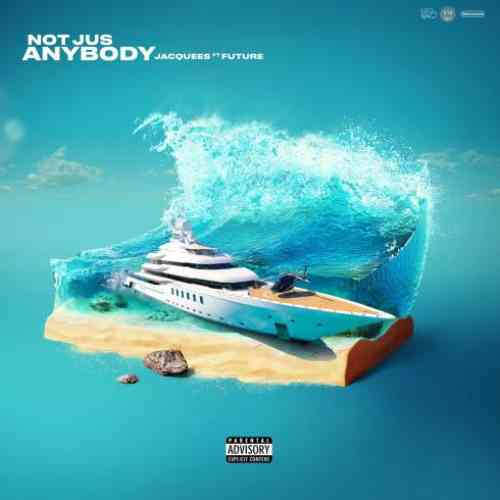 Jacquees x Future – Not Jus Anybody (download)