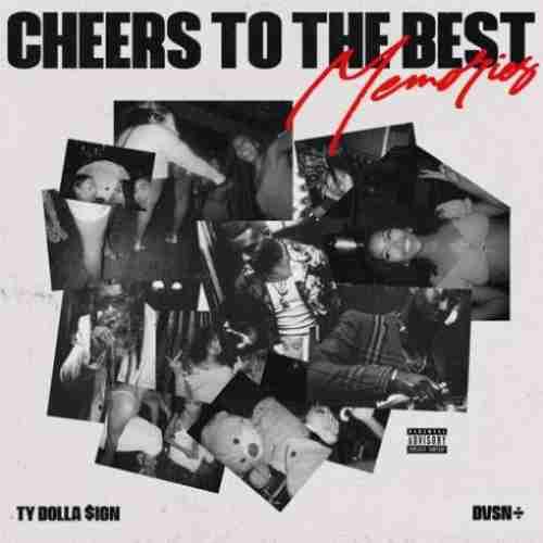dvsn & Ty Dolla $ign – Cheers to the Best Memories album (download)